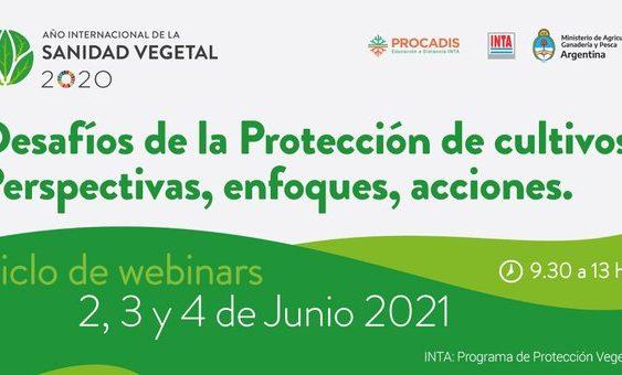 Desafíos de la protección de cultivos. Perspectivas, enfoque, acciones (primera jornada)
