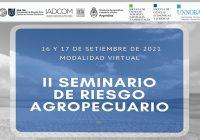 II Seminario de Riesgo Agropecuario